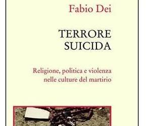 Presentazione del nuovo libro di Fabio Dei sul terrorismo internazionale