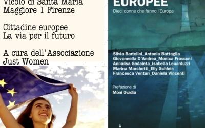 """Giovedì 9 maggio presentazione del libro """"Europee. Dieci donne che fanno l'Europa"""""""