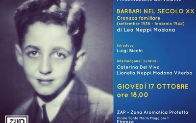 presentazione BARBARI NEL SECOLO XX Cronaca Familiare (settembre 1938 – febbraio 1944)